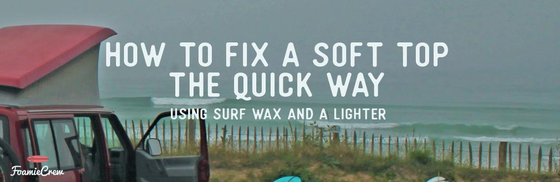 repair a soft top surfboard