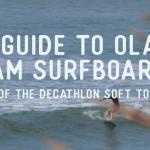 olaian-decathlon-foam-surfboard-guide