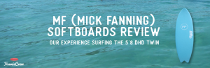 MF softboards review dhd twin