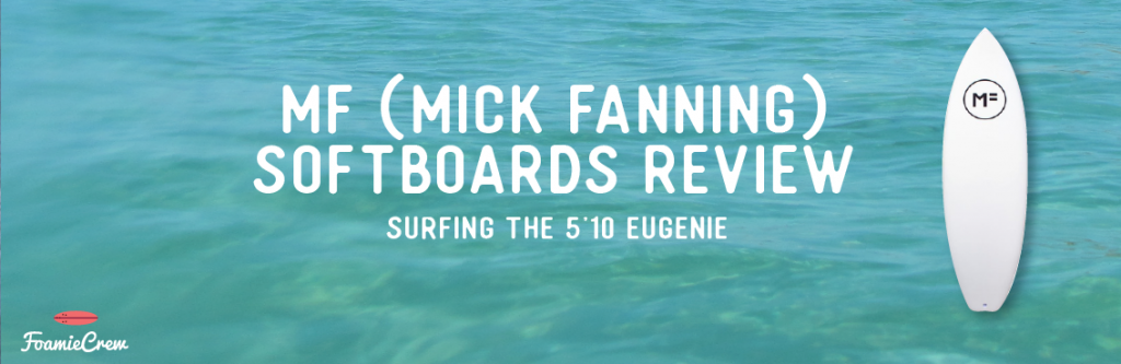 MF softboards Eugenie