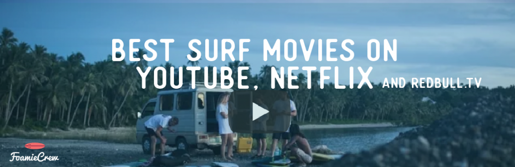 best surf movies on youtube netflix
