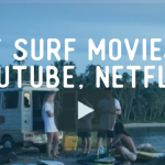 best surf movies on youtube netflix